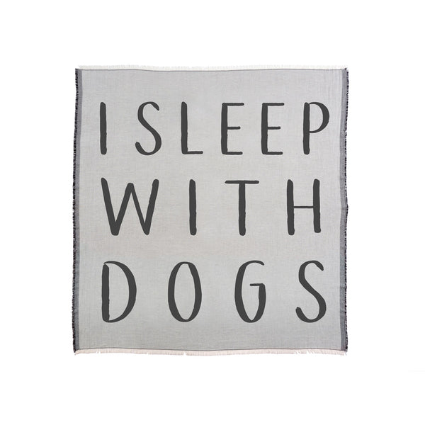 I Sleep With Dogs Throw