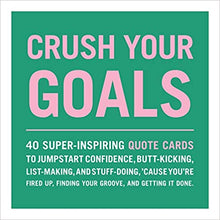 Load image into Gallery viewer, Crush Your Goals Quote Cards