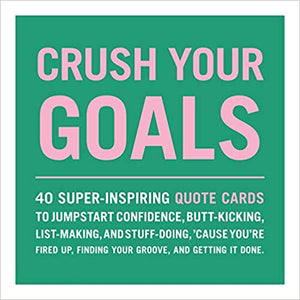 Crush Your Goals Quote Cards