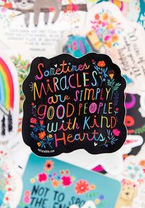 Miracles are Sticker