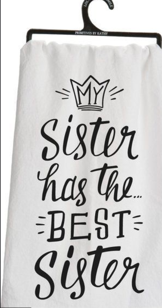Best sister dish towel