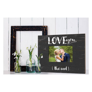 I Love You (The End) Picture Frame