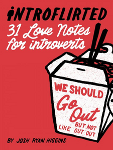Introflirted 31 Love Notes For Introverts