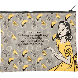 Zipper Pouch - I'm Not One To Brag