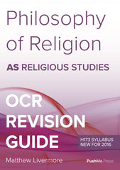 AS Philosophy of Religion Revision Guide for OCR A Level Religious Studies from PushMe Press