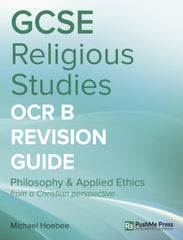 GCSE Religious Studies OCR B Revision Guide from PushMe Press