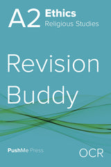 A2 Ethics Revision Buddy for OCR from PushMe Press