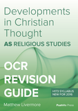 AS Developments in Christian Thought Revision Guide for OCR Religious Studies from PushMe Press