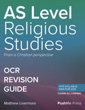 AS Religious Studies Revision Guide for OCR: A Level Religious Studies Revision from PushMe Press