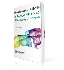 How to Get an A Grade in Edexcel AS Ethics & Philosophy of Religion from PushMe Press