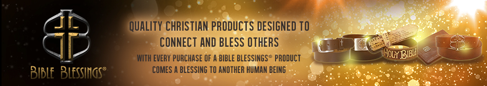Bible Blessings® Christian Family Store, and Authentic Christian Gifts and Accessories. Providing Christian Jobs to others worldwide too!