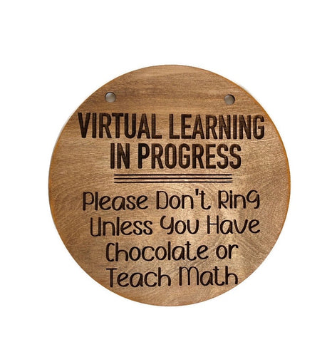 Virtual Learning Chocolate door hanger sign
