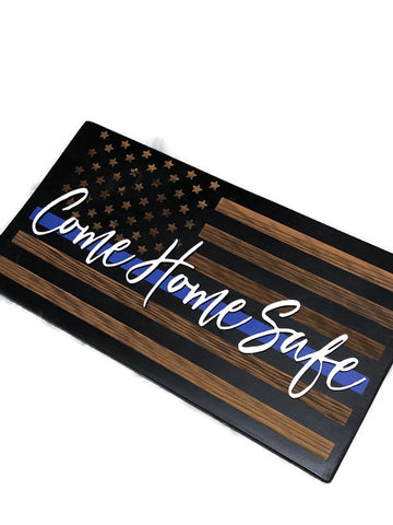 "Thin Blue Line ""Come Home Safe"""