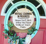 Virtual learning vodka door hanger sign