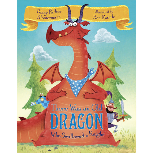 There Was An Old Dragon Who Swallowed a Knight - from Kicks to Kids