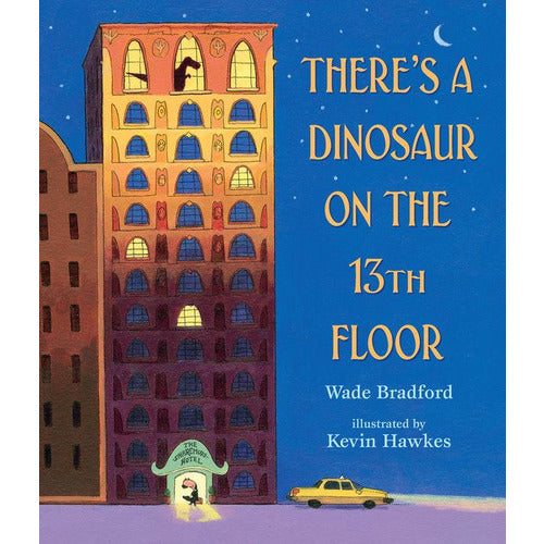 There's a Dinosaur on the 13th Floor - from Kicks to Kids