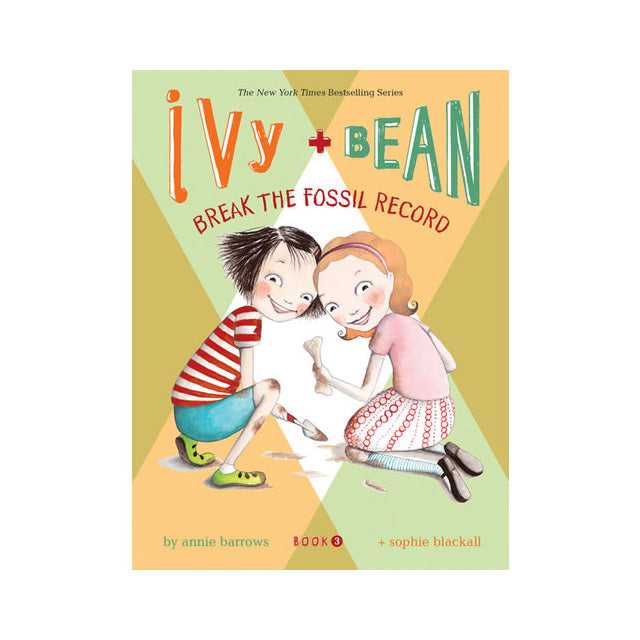 Ivy and Bean Break the Fossil Record Book #3