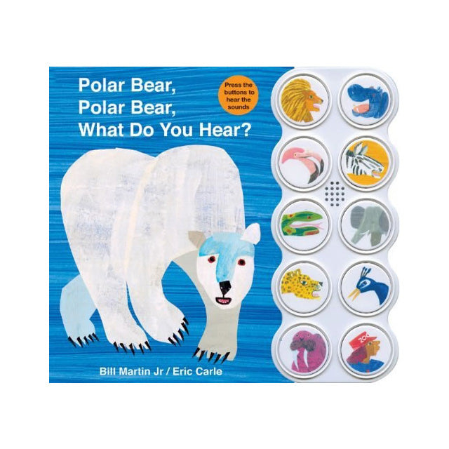 Polar Bear, Polar Bear What Do You Hear? Sound Board Book