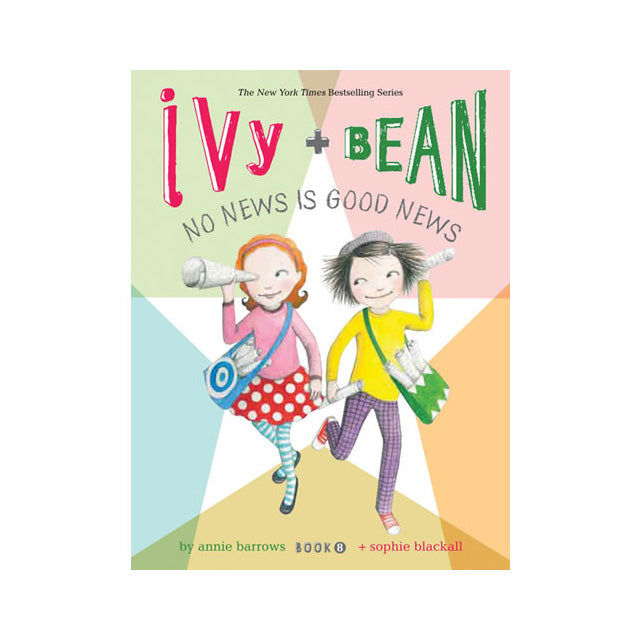 Ivy and Bean No News is Good News Book #8