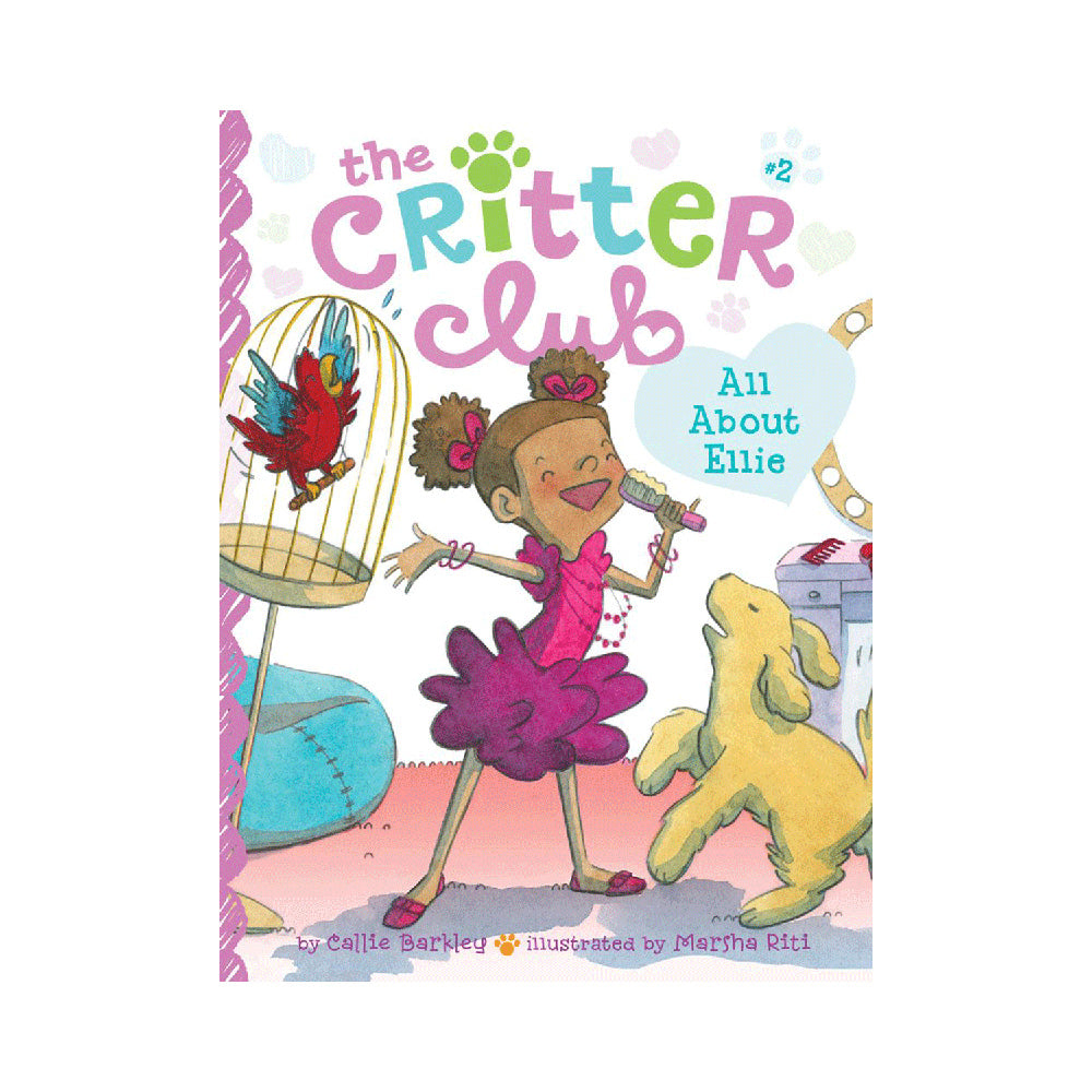 The Critter Club #2: All About Ellie