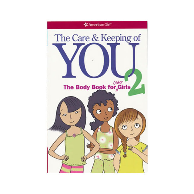 American Girl The Care & Keeping of You 2 Book