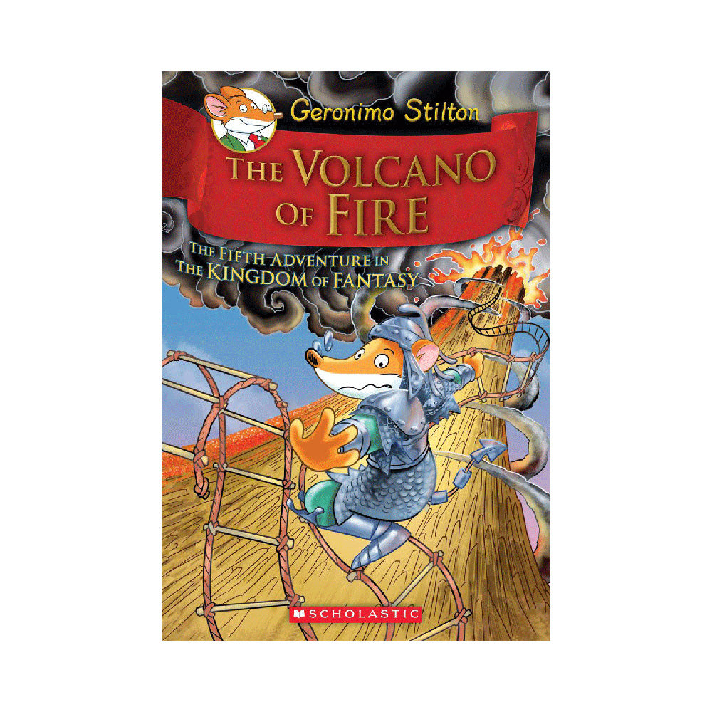 Geronimo Stilton: The Kingdom of Fantasy #5: The Volcano of Fire
