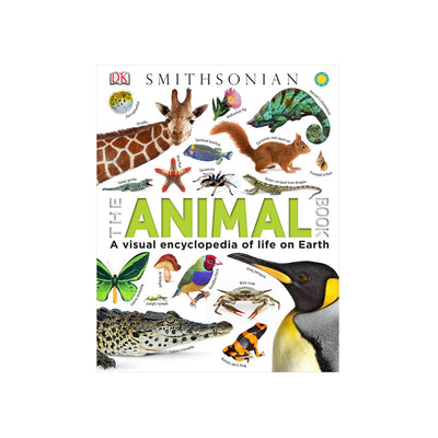 DK Smithsonian: The Animal Book: A Visual Encyclopedia of Life on Earth