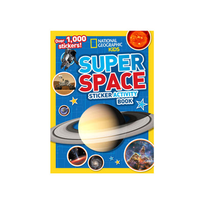 National Geographic Kids: Super Space Sticker Activity Book