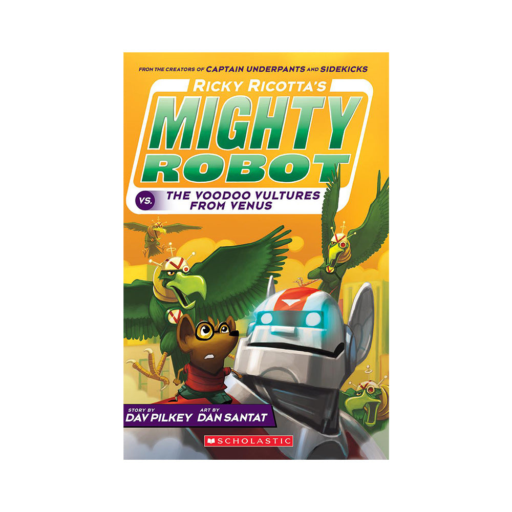 Ricky Ricotta's Mighty Robot vs. The Video Vultures From Venus, Book #3