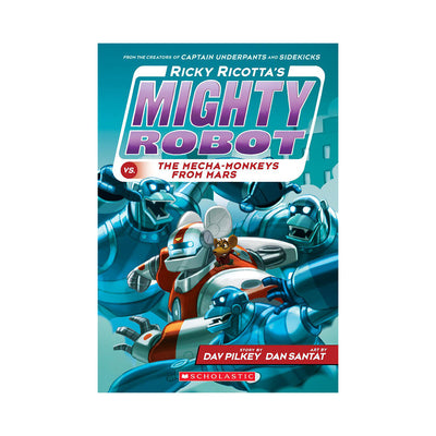 Ricky Ricotta's Mighty Robot vs. The Mecha-Monkeys From Mars, Book #4