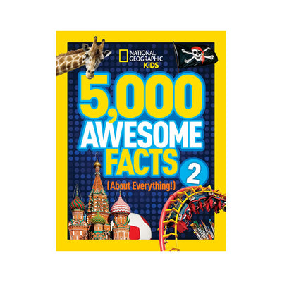 National Geographic Kids: 5,000 Awesome Facts (About Everything!) 2