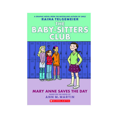 The Baby-Sitters Club #3: Mary Anne Saves the Day Graphic Novel