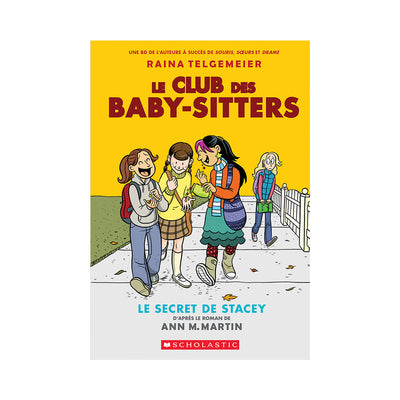 Le Club des Baby-Sitters: N° 2 - Le secret de Stacey