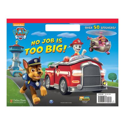 PAW Patrol: No Job is Too Big! Colouring Book