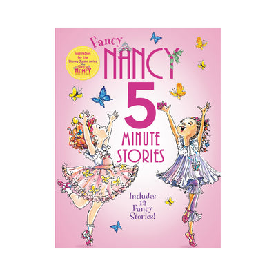 Fancy Nancy 5-Minute Stories