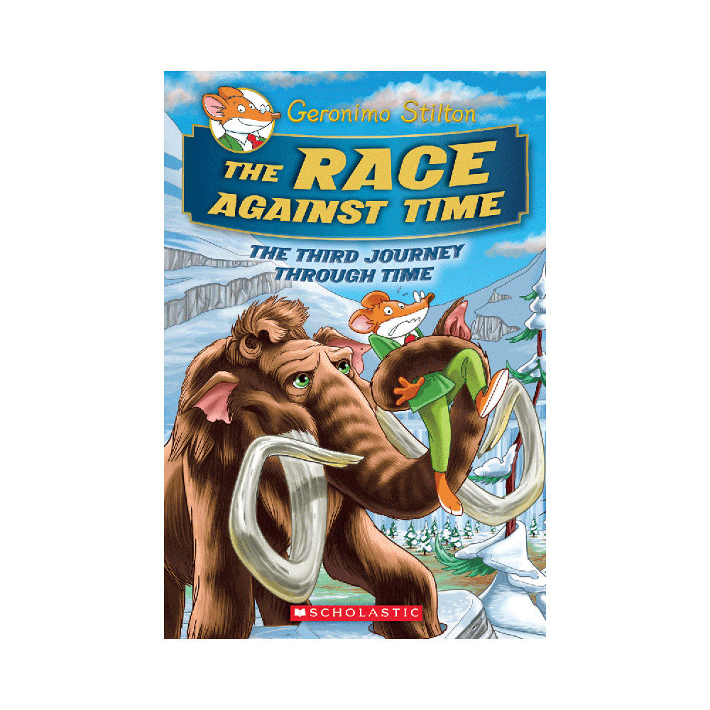 Geronimo Stilton Journey Through Time #3: The Race Against Time