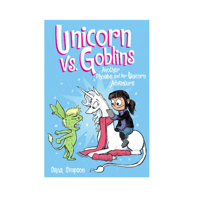 Phoebe and Her Unicorn Adventure #3: Unicorn vs. Goblins