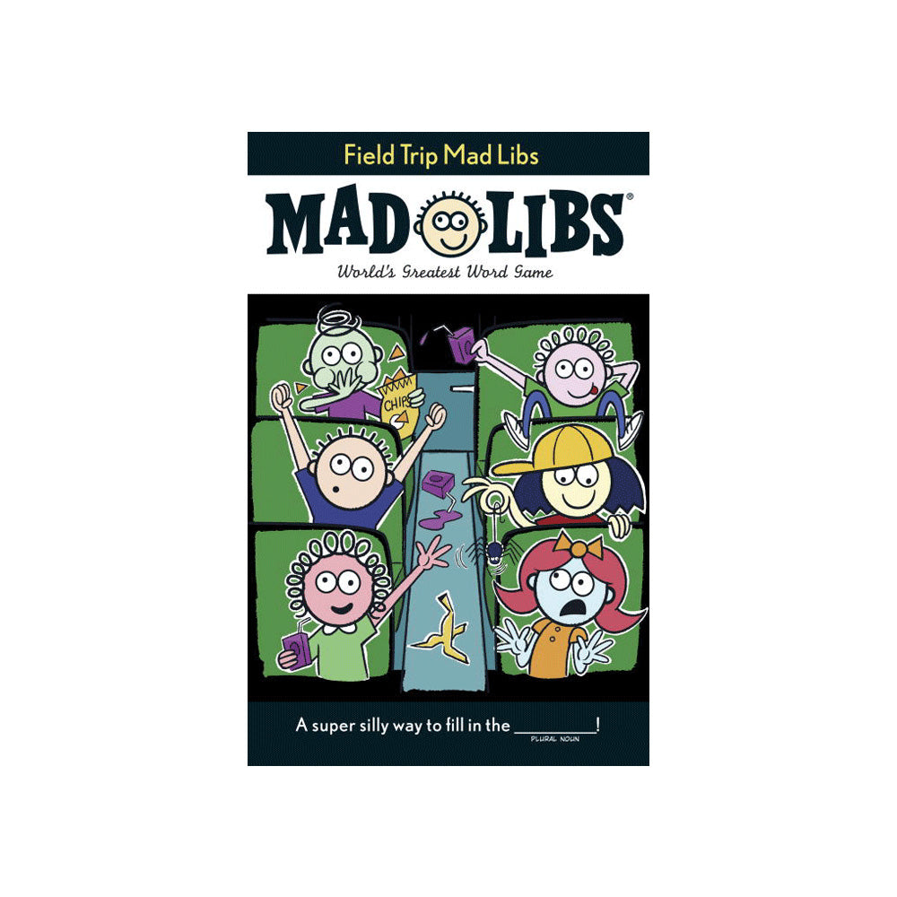 Mad Libs Field Trip