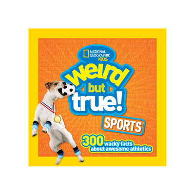 National Geographic Kids Weird but True! Sports