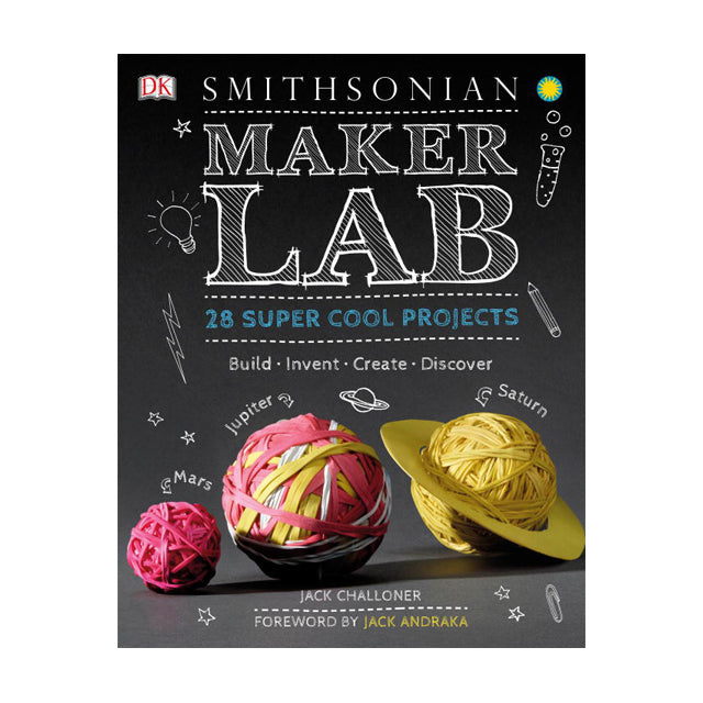 Maker Lab Make Your Own Science Experiments