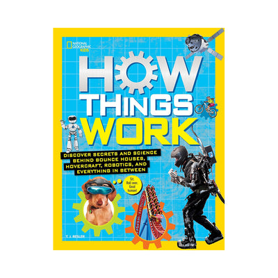 National Geographic Kids: How Things Work