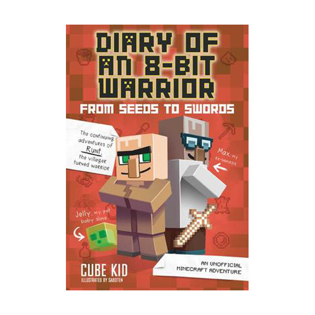 Diary of an 8-Bit Warrior 2 From Seeds to Swords