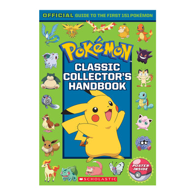Pokémon Classic Collector's Handbook: Official Guide to the First 151 Pokémon