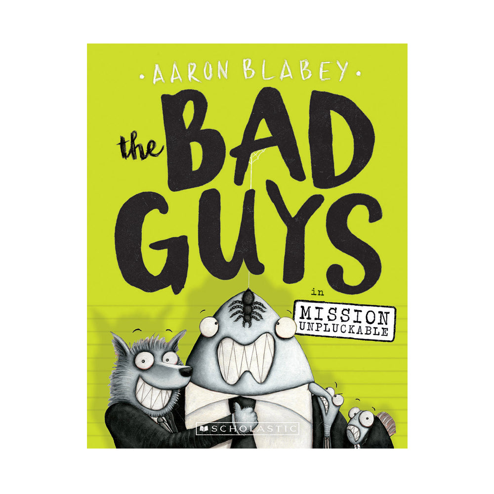The Bad Guys #2: The Bad Guys in Mission Unpluckable