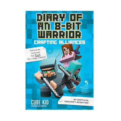 Diary of an 8-Bit Warrior 3 Crafting Alliances