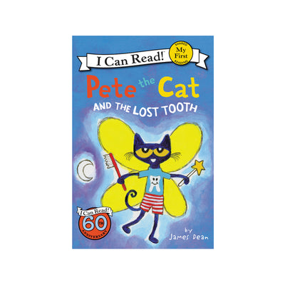 Pete the Cat and the Lost Tooth: My First Reader