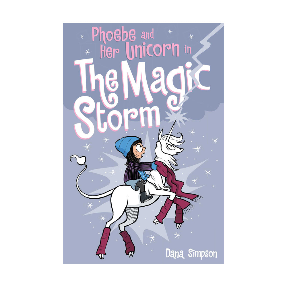 Phoebe and Her Unicorn Adventure #6: Phoebe and Her Unicorn in The Magic Storm