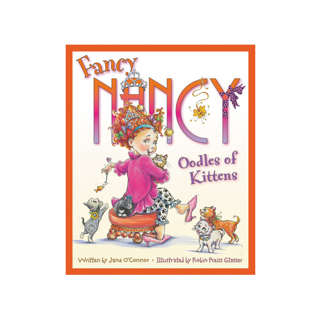 Fancy Nancy Oodles of Kittens