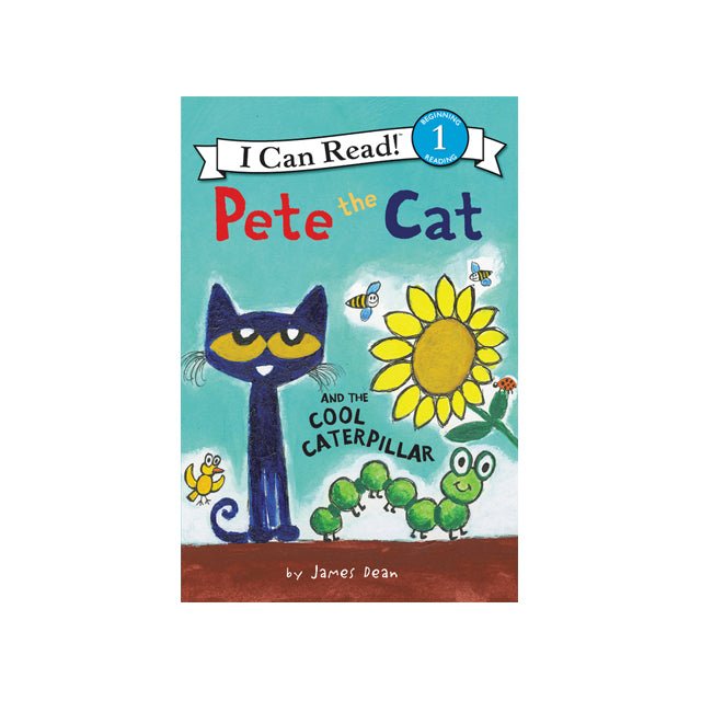 I Can Read!: Pete the Cat and the Cool Caterpillar Level 1 Reader