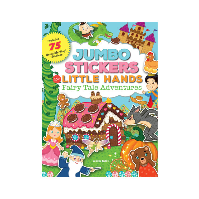 Jumbo Stickers for Little Hands: Fairy Tale Adventures